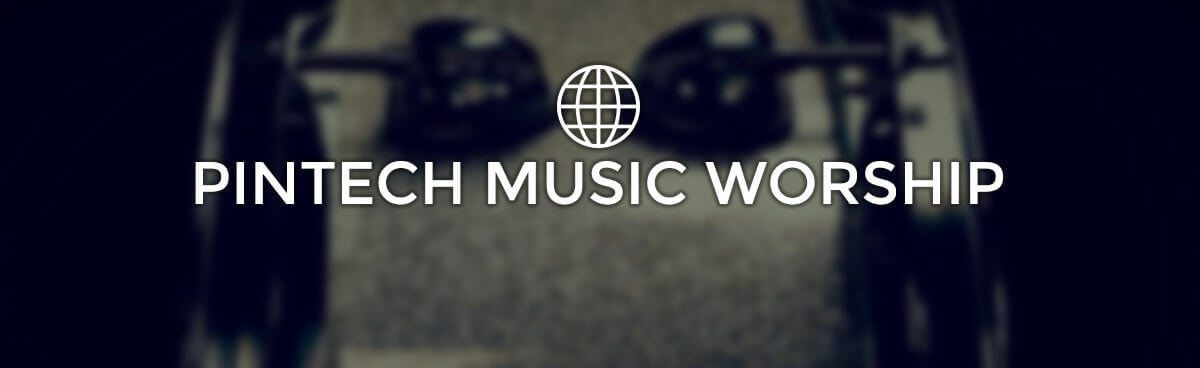 Pintech Music Worship